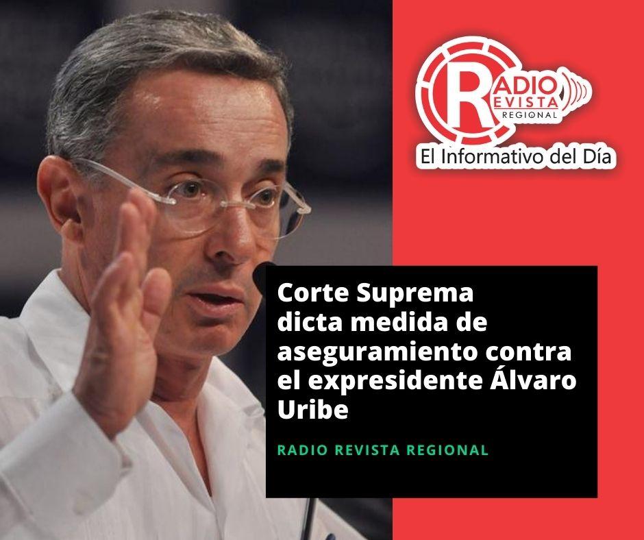 La Corte Suprema de Justicia ordenó medida de aseguramiento al ex presidente y senador Álvaro Uribe Vélez.