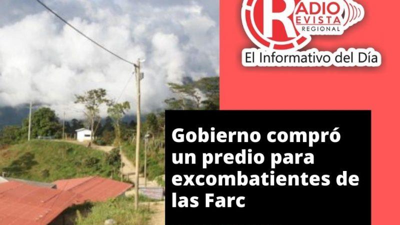 Gobierno compró un predio para excombatientes de las Farc