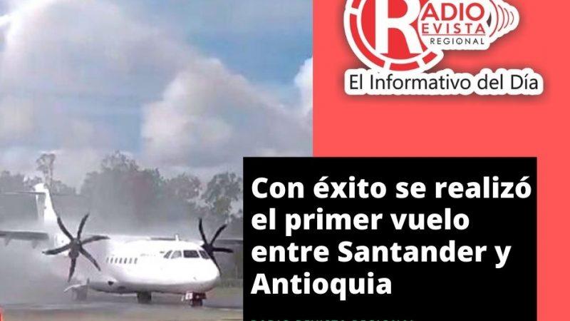 Con éxito se realizó el primer vuelo entre Santander y Antioquia