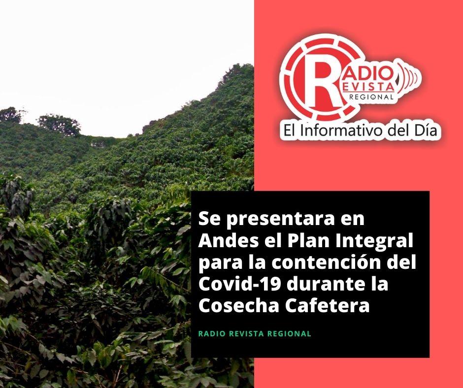 Se presentara en Andes el Plan Integral para la contención del Covid-19 durante la Cosecha Cafetera