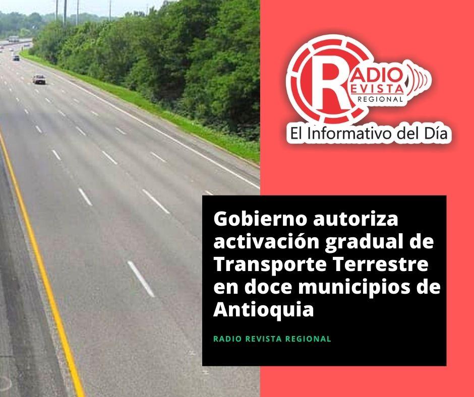 Gobierno autoriza activación gradual de Transporte Terrestre en doce municipios de Antioquia