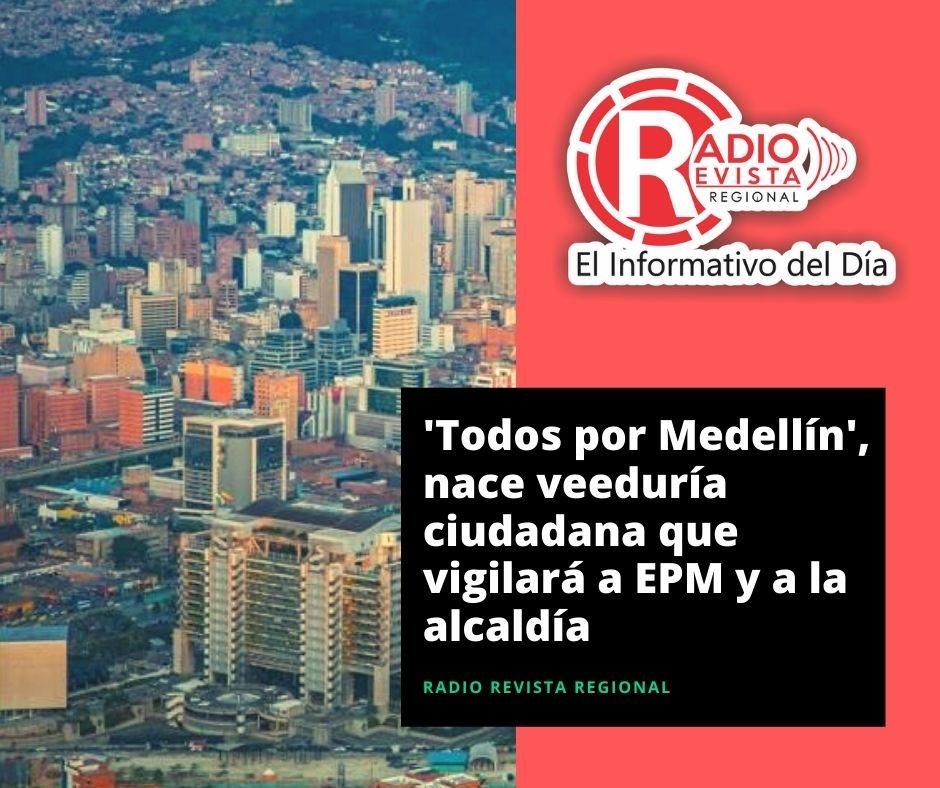 'Todos por Medellín', nace veeduría ciudadana que vigilará a EPM y a la alcaldía