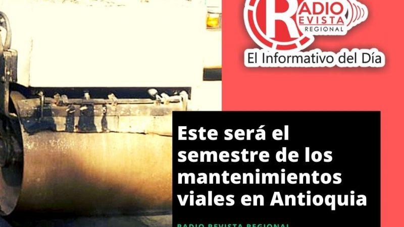 Este será el semestre de los mantenimientos viales en Antioquia