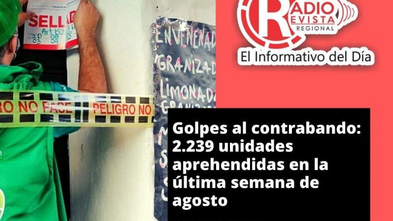 Golpes al contrabando: 2.239 unidades aprehendidas en la última semana de agosto