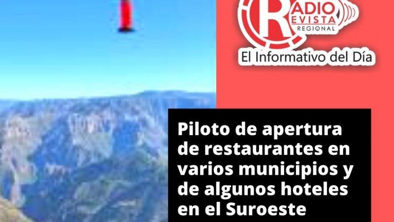 Piloto de apertura de restaurantes en varios municipios y de algunos hoteles en el Suroeste