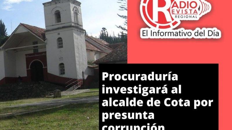 Procuraduría investigará al alcalde de Cota por presunta corrupción