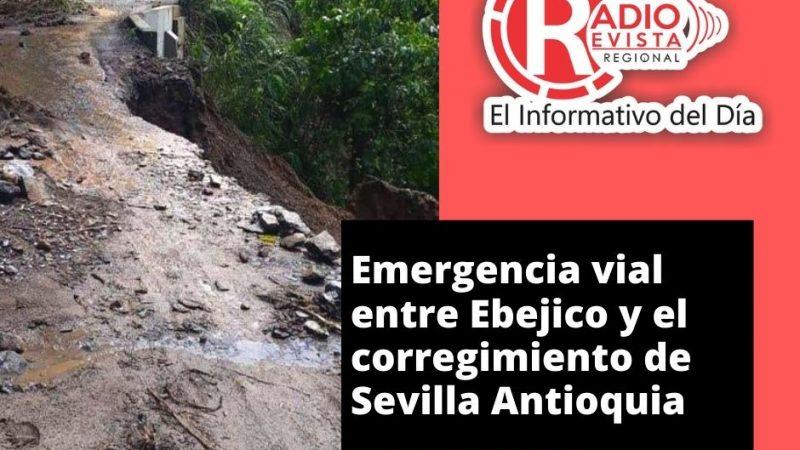 Emergencia vial entre Ebejico y el corregimiento de Sevilla Antioquia