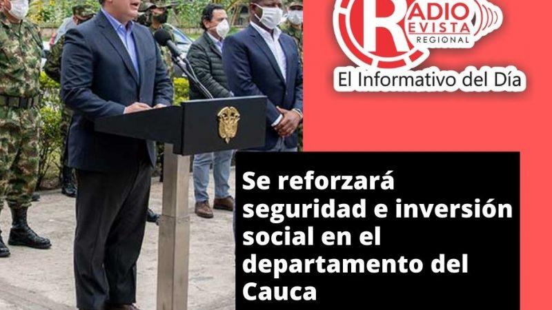 Se reforzará seguridad e inversión social en el departamento del Cauca