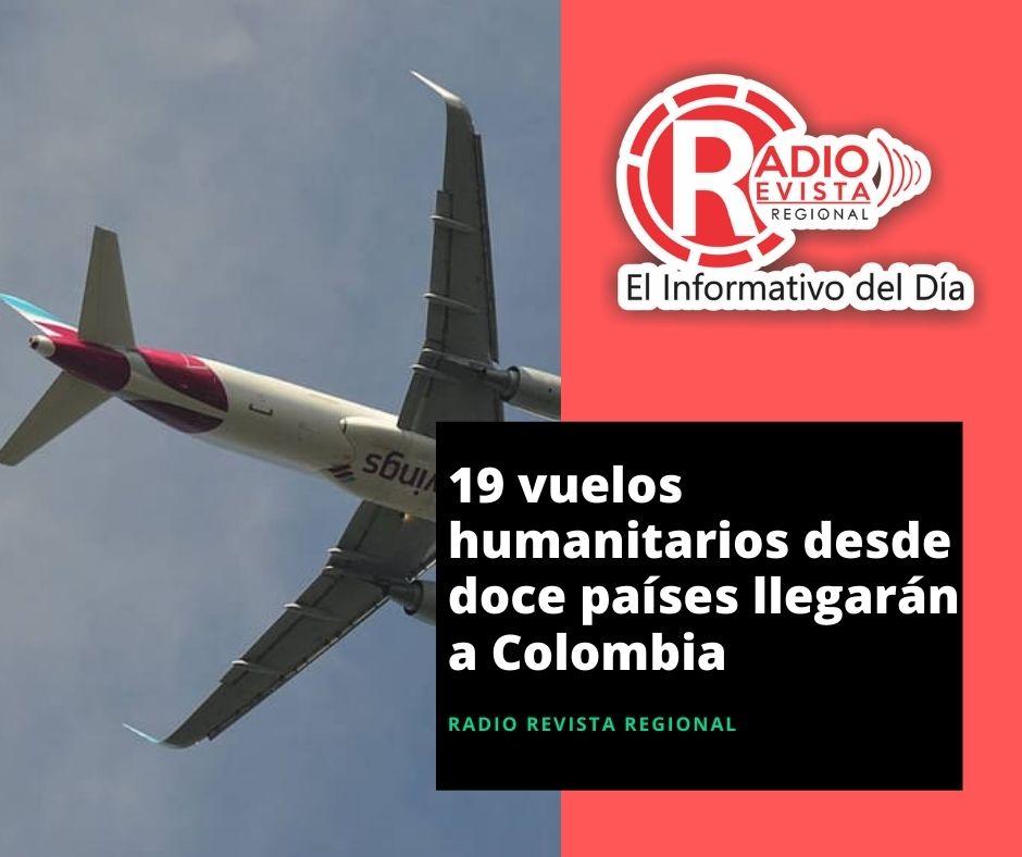 Diecinueve vuelos humanitarios desde doce países llegarán a Colombia en la segunda quincena de septiembre
