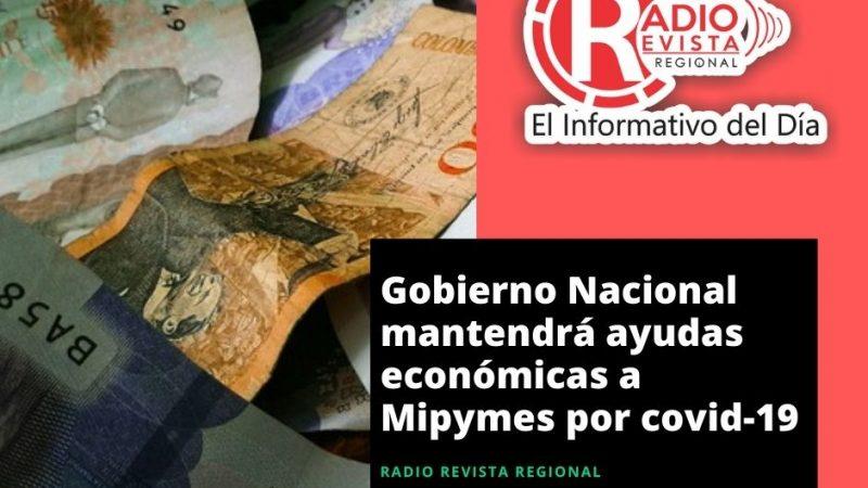 Gobierno Nacional mantendrá ayudas económicas a Mipymes por covid-19
