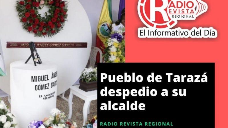Pueblo de Tarazá despedio a su alcalde