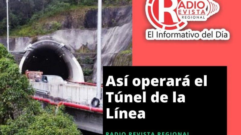 ¿Cómo operará el Túnel de la Línea?