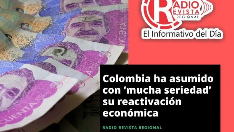 Colombia ha asumido con 'mucha seriedad' su reactivación económica