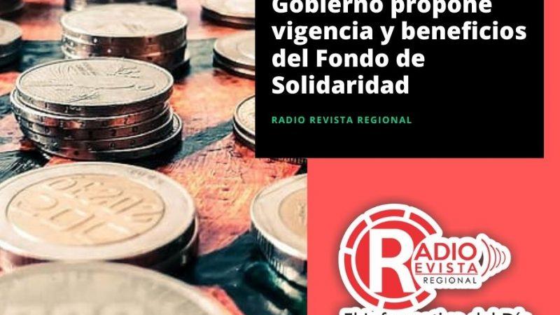 Gobierno propone vigencia y beneficios del Fondo de Solidaridad