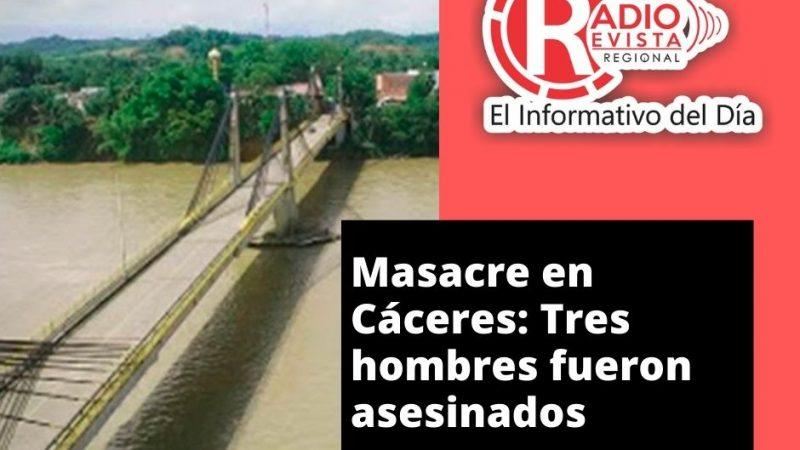 Masacre en Cáceres: Tres hombres fueron asesinados