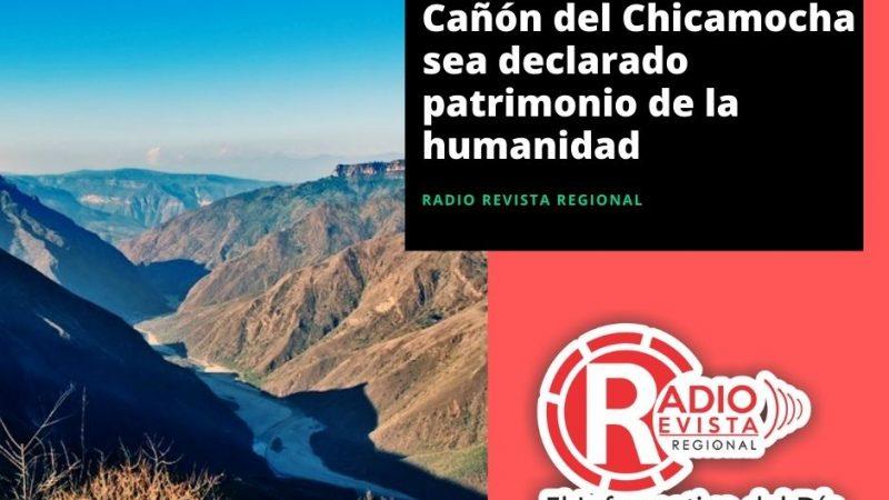 Se trabajara para que Cañón del Chicamocha sea declarado patrimonio de la humanidad