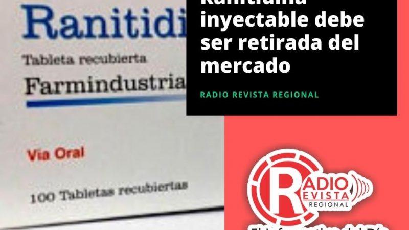 Ranitidina inyectable debe ser retirada del mercado