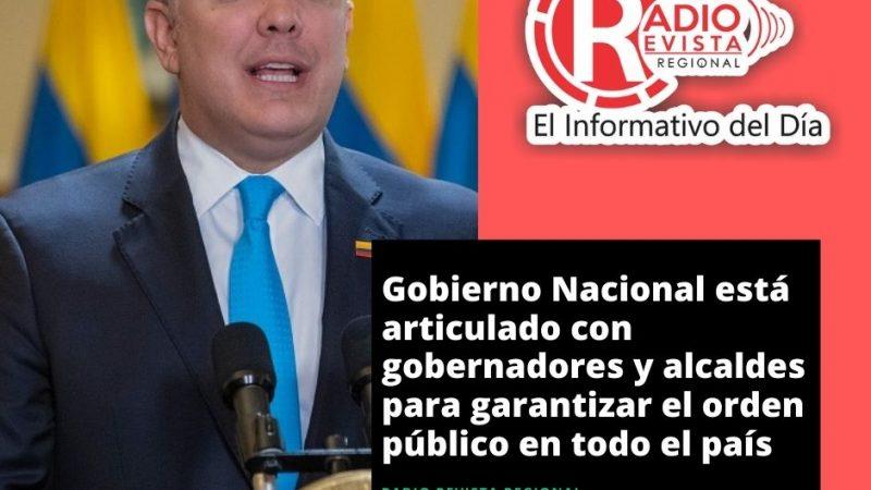 Gobierno Nacional está articulado con gobernadores y alcaldes para garantizar el orden público en todo el país