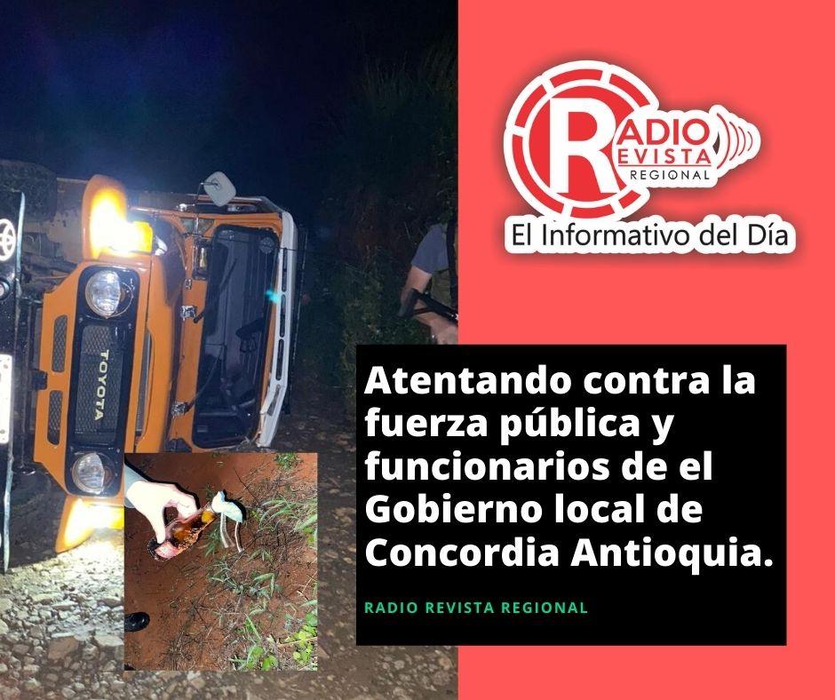 Atentando contra la fuerza pública y funcionarios de el Gobierno local de Concordia Antioquia.