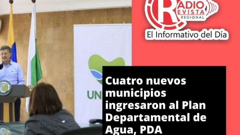 Cuatro nuevos municipios ingresaron al Plan Departamental de Agua, PDA