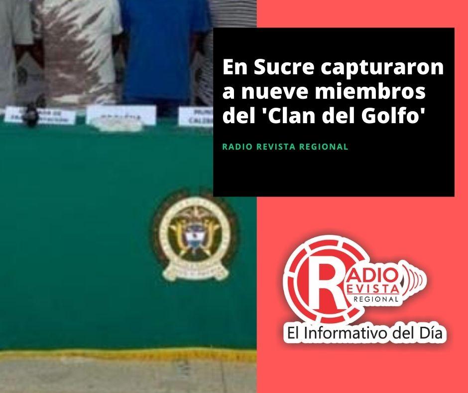En Sucre capturaron a nueve miembros del 'Clan del Golfo'