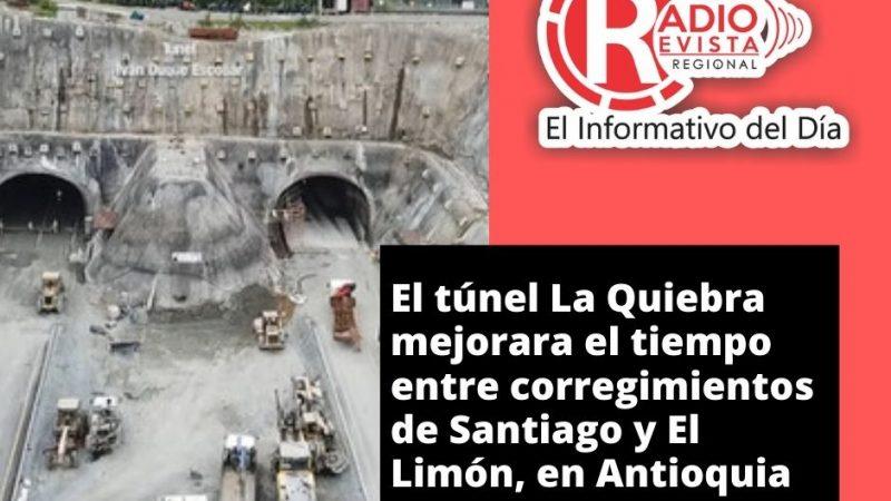 El túnel La Quiebra mejorara el tiempo entre corregimientos de Santiago y El Limón, en Antioquia