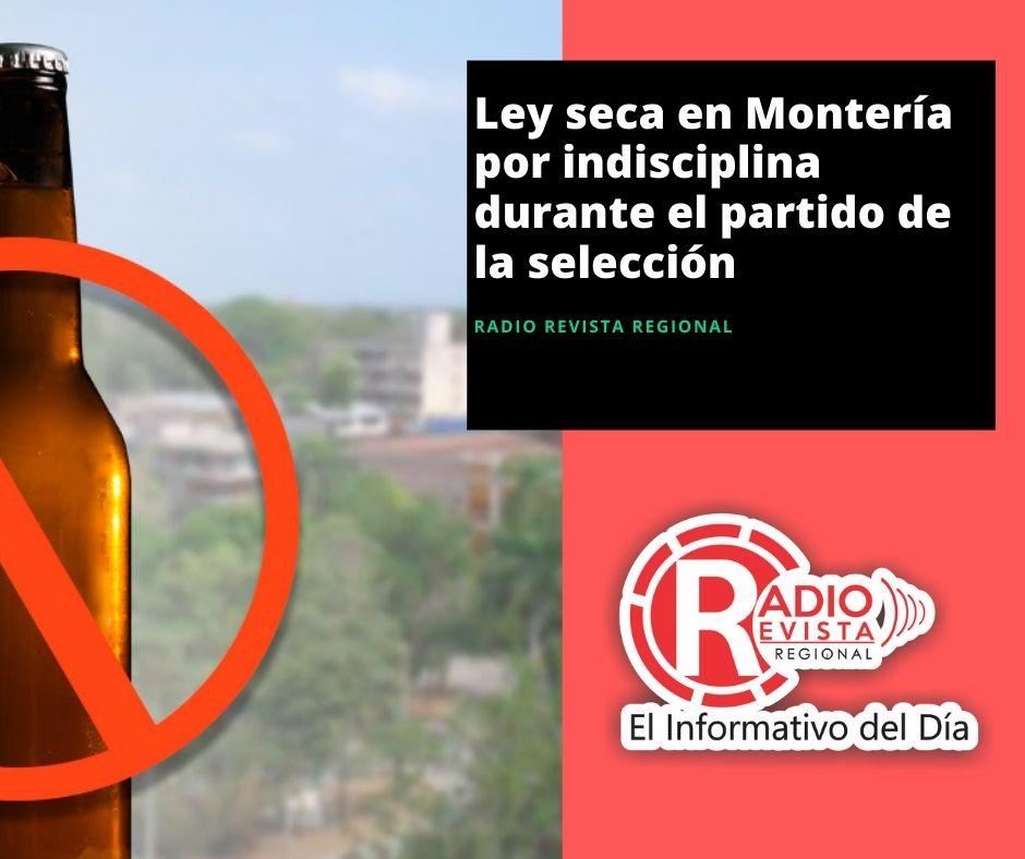 Ley seca en Montería por indisciplina durante el partido de la selección