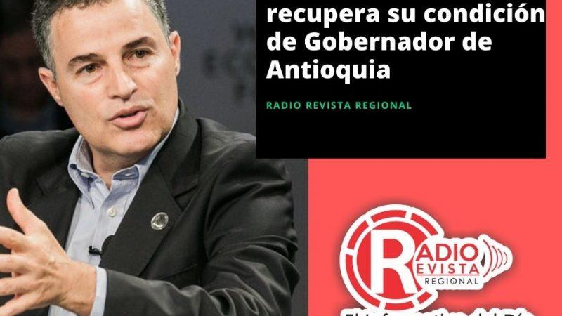 Aníbal Gaviria Correa recupera su condición de Gobernador de Antioquia