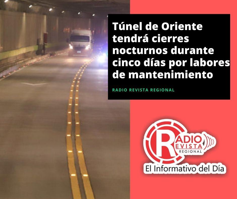 Túnel de Oriente tendrá cierres nocturnos durante cinco días por labores de mantenimiento