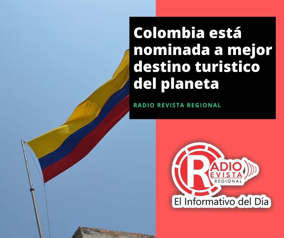 Colombia está nominada a mejor destino turistico del planeta