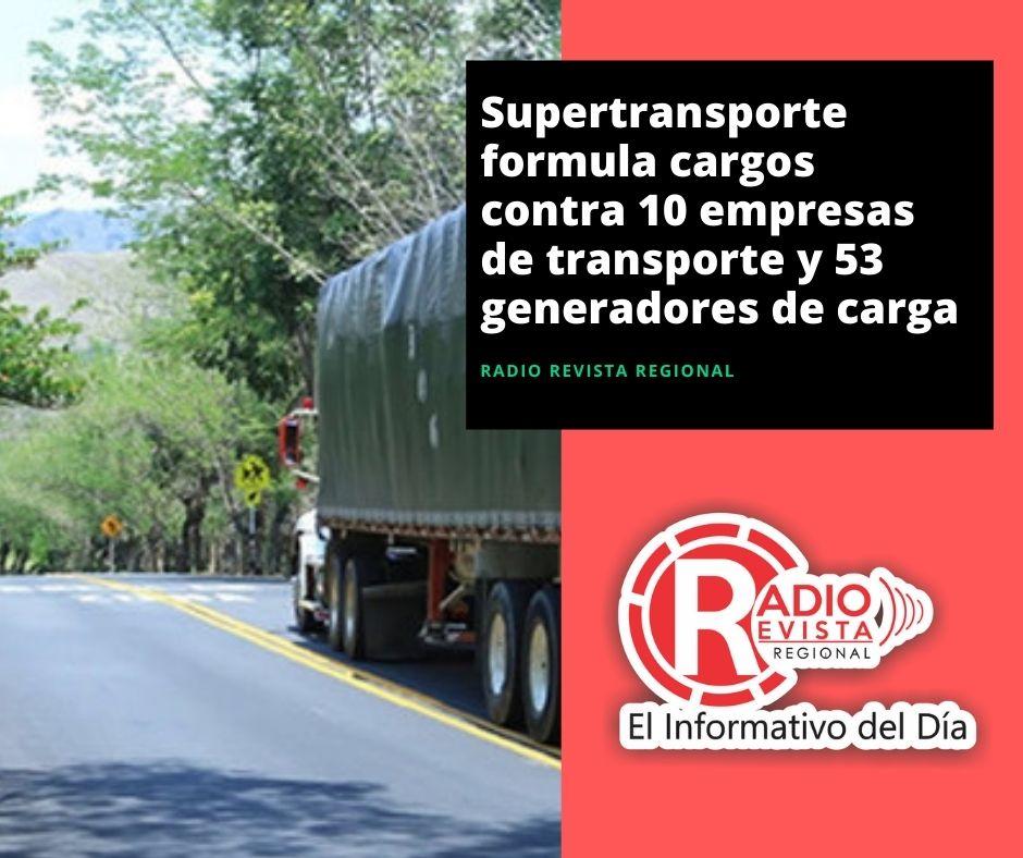 Supertransporte formula cargos contra 10 empresas de transporte y 53 generadores de carga