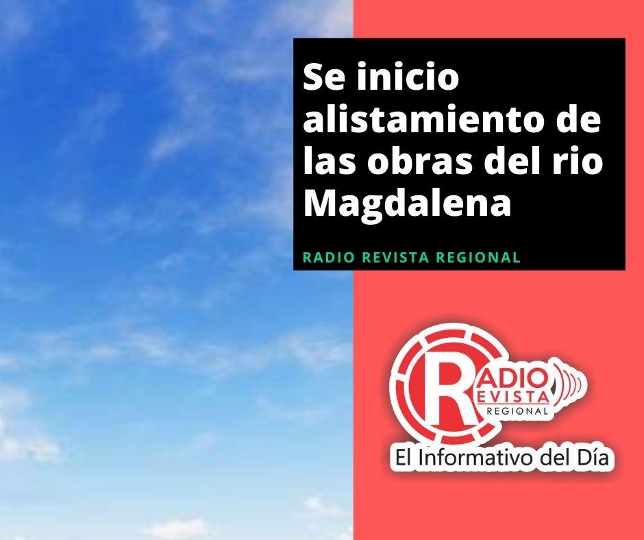 Se inicio alistamiento de las obras del rio Magdalena