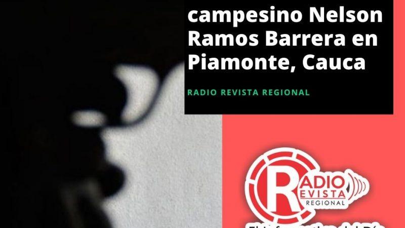 Asesinan a líder campesino Nelson Ramos Barrera en #Piamonte, #Cauca