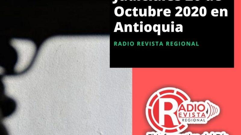 Judiciales 26 de Octubre 2020 en Antioquia