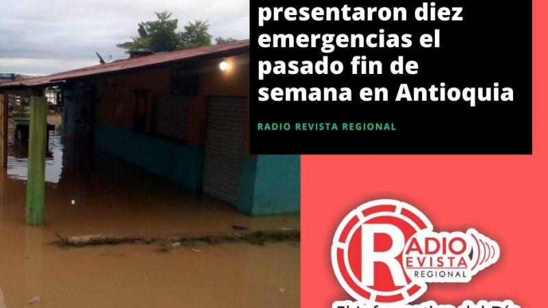 Por fuertes lluvias se presentaron diez emergencias el pasado fin de semana en Antioquia