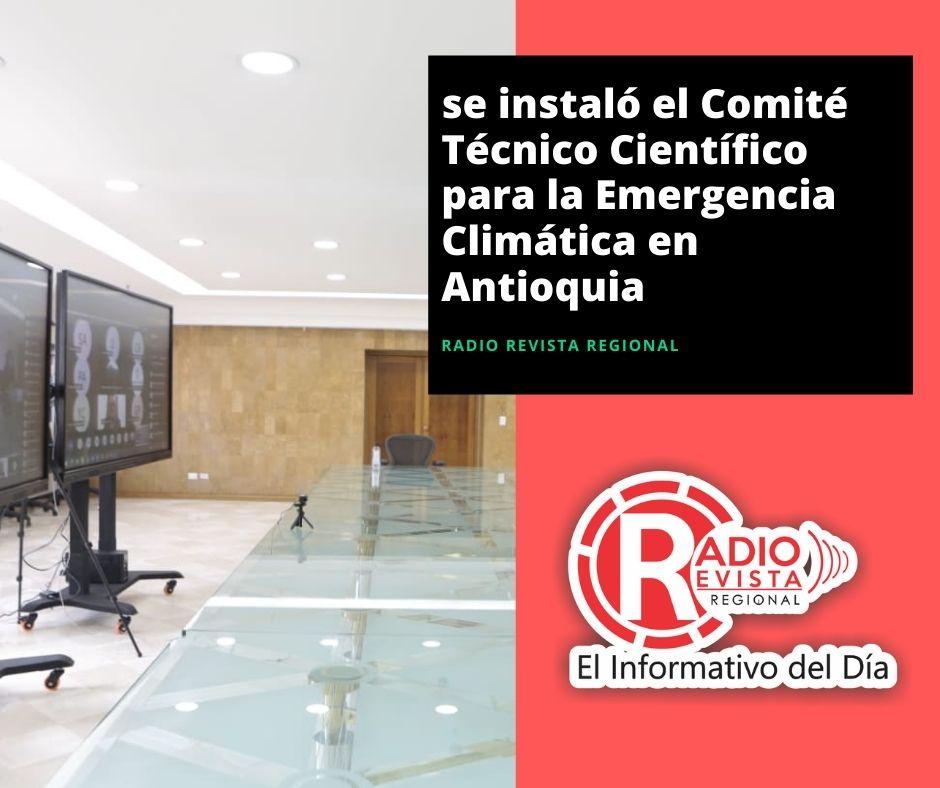 se instaló el Comité Técnico Científico para la Emergencia Climática en Antioquia