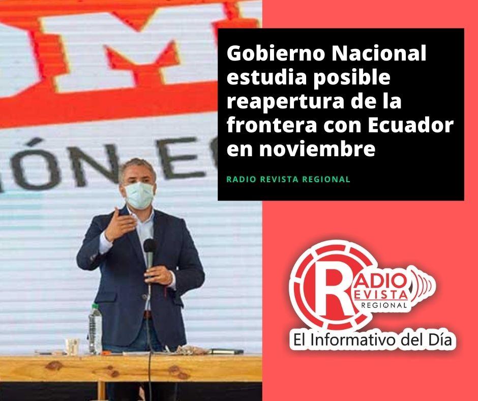 Gobierno Nacional estudia posible reapertura de la frontera con Ecuador en noviembre