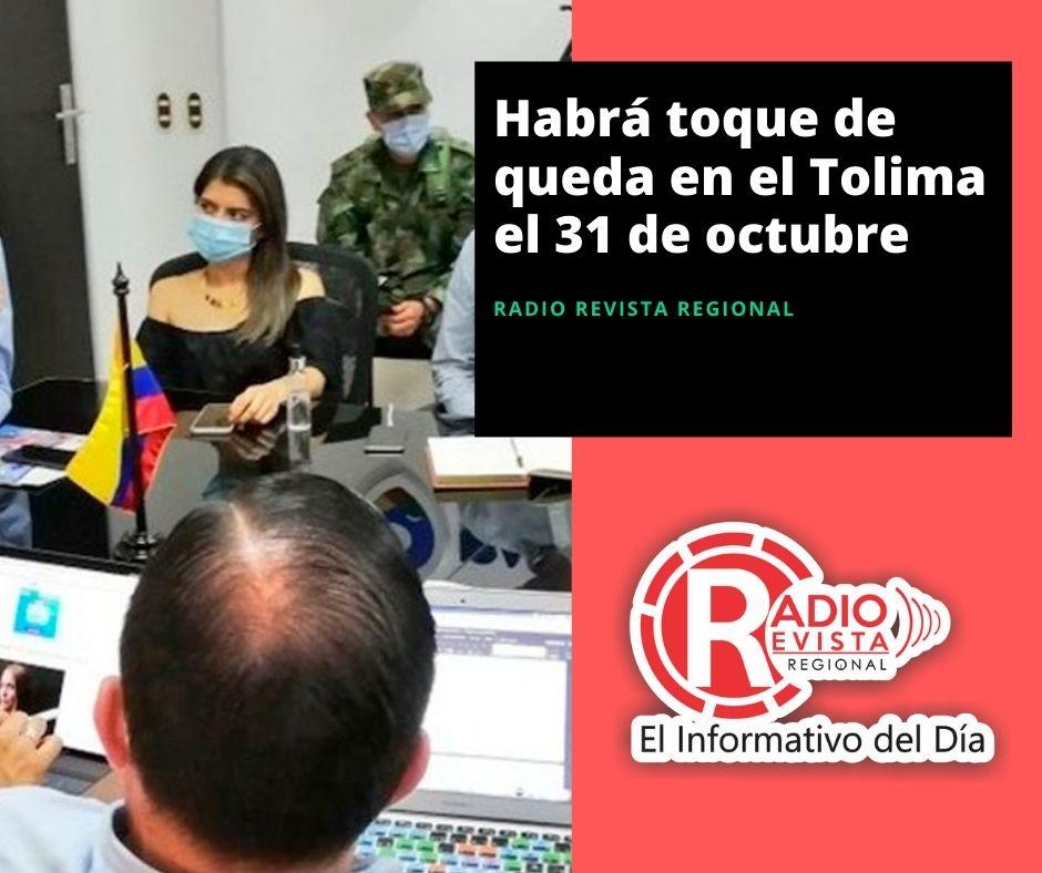 Habrá toque de queda en el Tolima el 31 de octubre