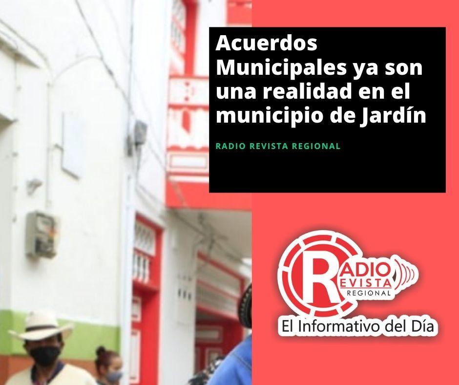 Acuerdos Municipales ya son una realidad en el municipio de Jardín
