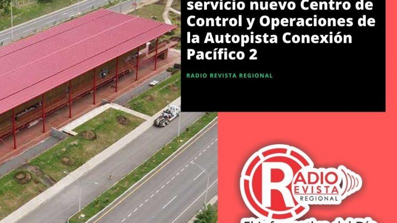 Presidente Duque pone al servicio nuevo Centro de Control y Operaciones de la Autopista Conexión Pacífico 2