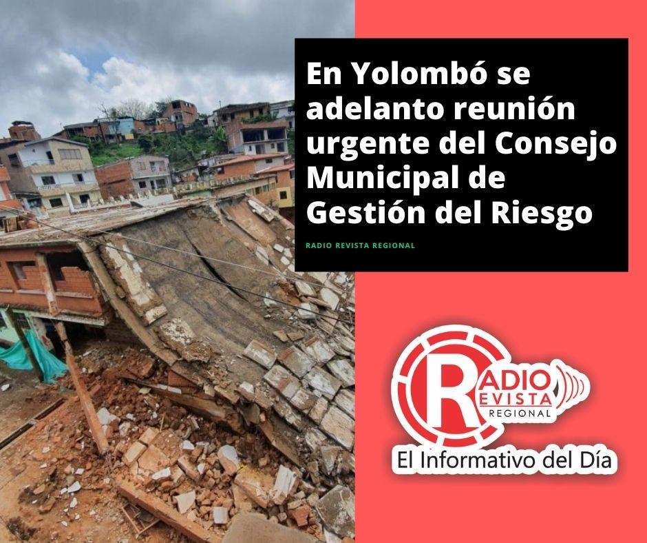 En Yolombó se adelanto reunión urgente del Consejo Municipal de Gestión del Riesgo