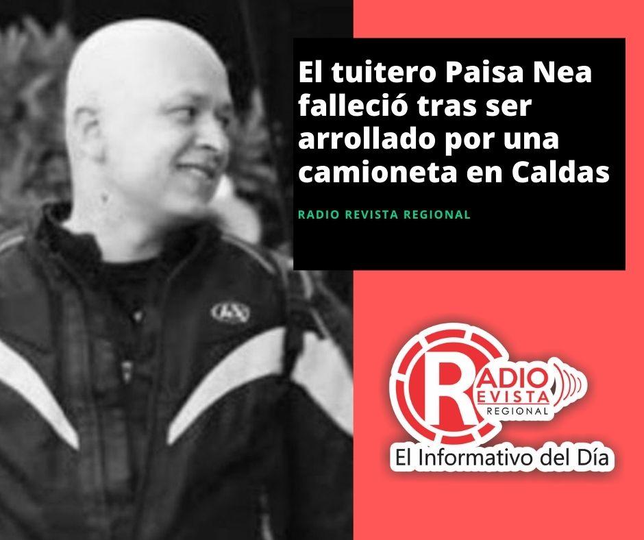 El tuitero Paisa Nea falleció tras ser arrollado por una camioneta en Caldas