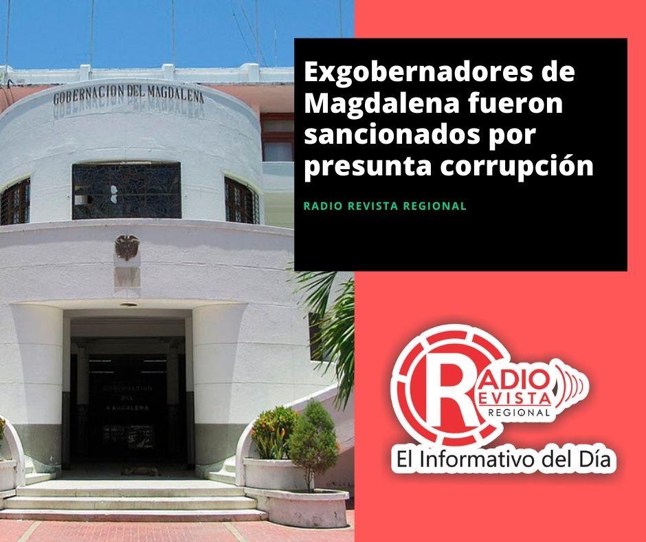 Exgobernadores de Magdalena fueron sancionados por presunta corrupción