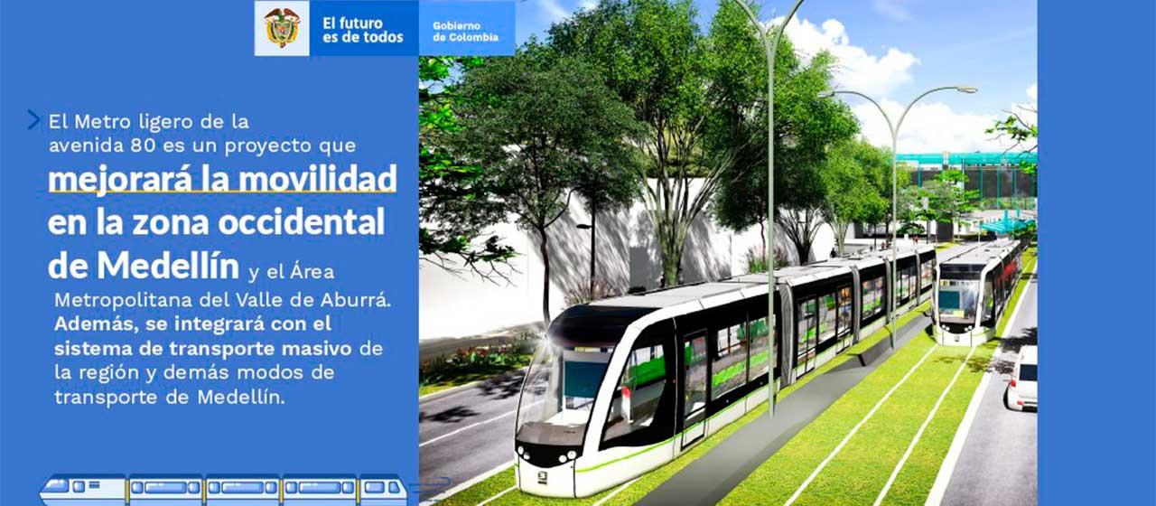 Nación aportará $2,4 billones para la construcción e implementación del Metro Ligero de la avenida 80 en Medellín